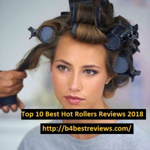 10 Best Hot Rollers for Fine Hair Reviews 2018