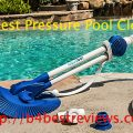 Buy Best Pressure Pool Cleaner