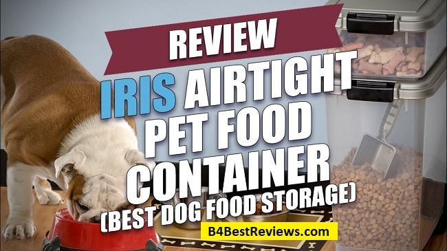 Best Airtight Containers for Dog Food 2018 Reviews