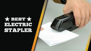 Best Electric Stapler 2019 Reviews